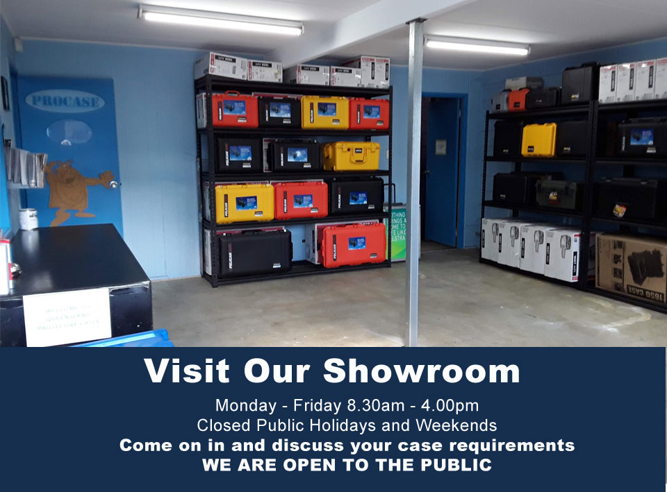 Qld Protective Cases, visit our Showroom